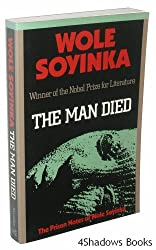 The Man Died: The Prison Notes of Wole Soyinka