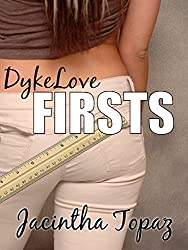 DykeLove Firsts: A Lesbian BDSM Erotic Romance Short Story Collection (DykeLove Quickies Bundle Book 1)