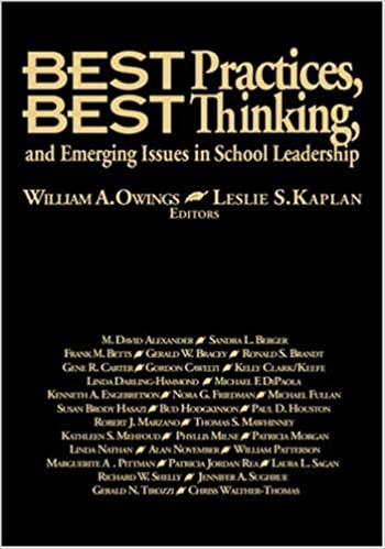 Best Practices Best Thinking And Emerging Issues In School Leadership Amazon Co Uk Owings William A Kaplan Leslie Scheukman Books