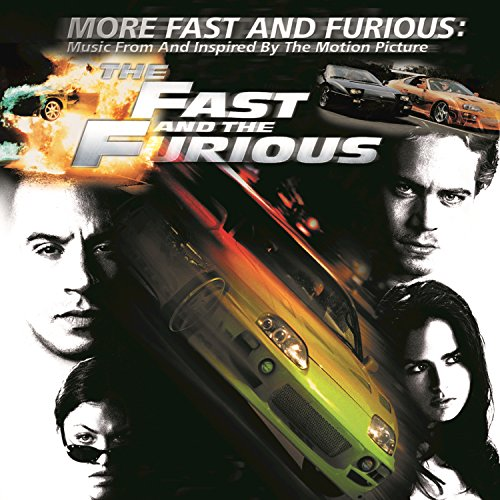 More Fast And Furious (Music F...