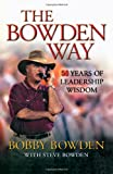 The Bowden Way, Bobby Bowden and Steve Bowden, 1563526840