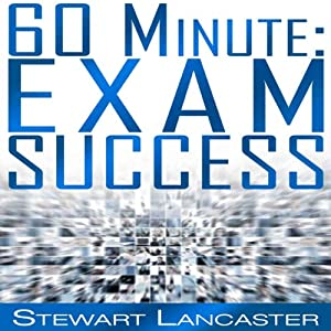 60 Minute Exam Success Audiobook