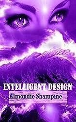 Intelligent Design (The Modules Book 3)