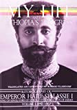 My Life and Ethiopia's Progress: The Autobiography of Emperor Haile Sellassie I (Volume 1) (My Life and Ethiopia's Progress) (My Life and Ethiopia's ... (My Life and Ethiopia's Progress (Paperback))