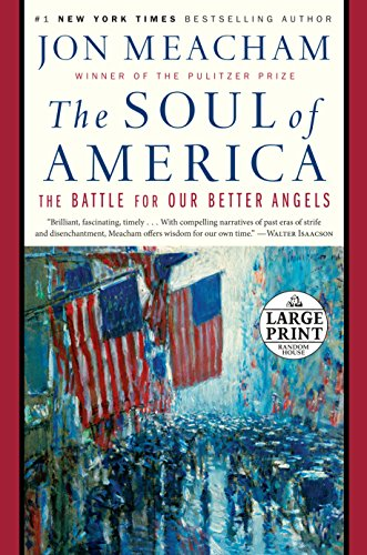 The Soul of America: The Battle for Our Better Angels by Random House Large Print