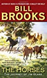 The Horses, Bill Brooks, 006088598X