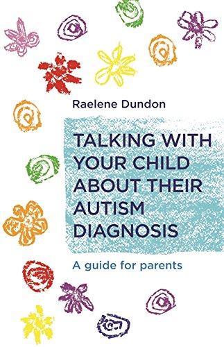 Autism Screening And Scoring Guides >> Talking With Your Child About Their Autism Diagnosis A