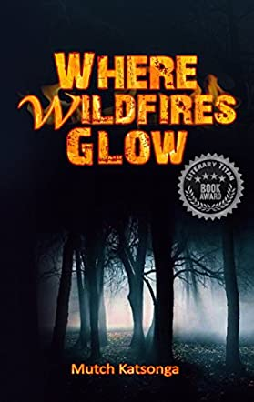 Where Wildfires Glow