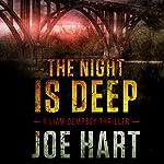 The Night Is Deep | Joe Hart