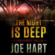 The Night Is Deep Audiobook by Joe Hart Narrated by Eric G. Dove