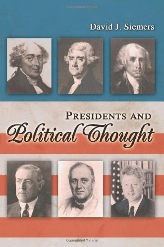 Presidents and Political Thought