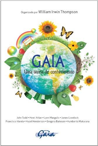 Gaia. Uma Teoria do Conhecimento