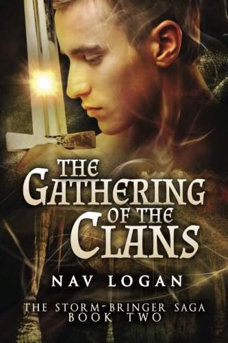 The Gathering Of the Clans (The Storm-Bringer Saga) (Volume ()