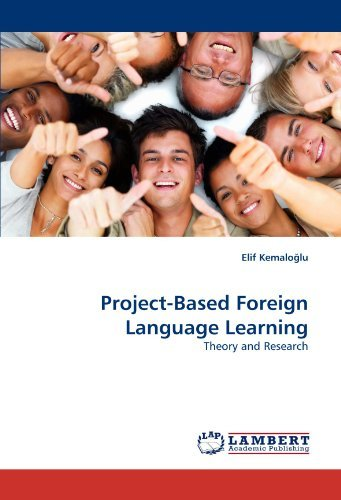 Project-Based Foreign Language Learning: Theory and Research by Elif Kemaloglu (2010-08-09) Paperback