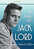 img - for Jack Lord: An Acting Life book / textbook / text book