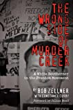 Front cover for the book The Wrong Side of Murder Creek: A White Southerner in the Freedom Movement by Bob Zellner