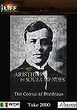 The Consul of Bordeaux - Aristides de Sousa Mendes
