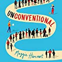 Unconventional Audiobook by Maggie Harcourt Narrated by Rosie Jones