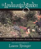 The Undaunted Garden, Lauren Springer, 1555911153