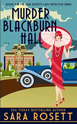 Murder at Blackburn Hall (High Society Lady Detective)