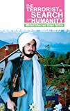 Terrorist in Search of Humanity, Faisal Devji, 019932669X