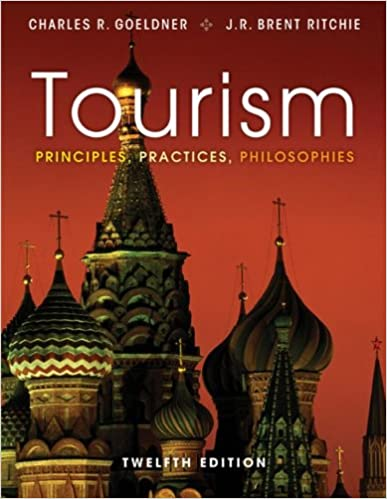 Amazon tourism principles practices philosophies 12th amazon tourism principles practices philosophies 12th edition ebook charles r goeldner kindle store fandeluxe Gallery