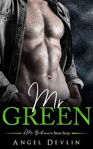 - Mr. Green (A Mr. Billionaire Short Story)
