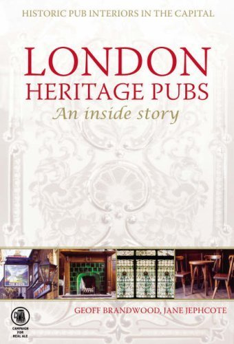 Price comparison product image London Heritage Pubs: An Inside Story by Geoff Brandwood (2008-07-09)