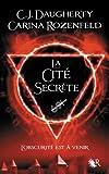 La Cité secrète - Le Feu secret T2 (02)