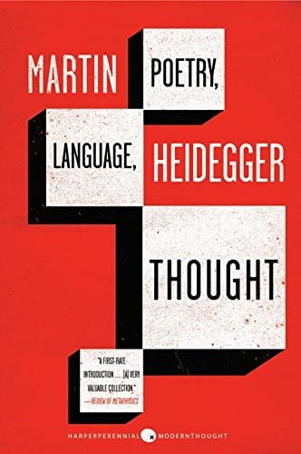 Poetry Language Thought By Martin Heidegger
