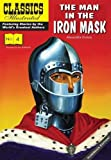 The Man in the Iron Mask (Classics Illustrated Vintage Replica Hardcover)