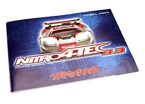 Traxxas Owners Manual, Nitro 4 Tec with TRX 3.3 Racing Engine