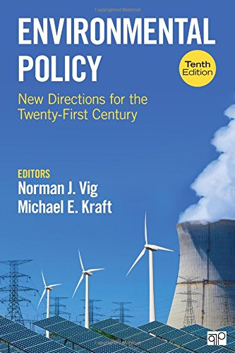 Environmental Policy: New Directions for the Twenty-First Century (Tenth Edition)