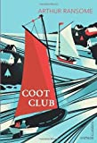 By Arthur Ransome Coot Club [Paperback]