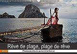 Reve De Plage, Plage De Reve 2017: Photos Erotiques Au Bord De La Mer (Calvendo Personnes) (French Edition)