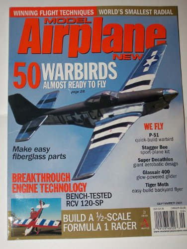 (Model Airplane News Magazine 50 Warbirds, Breakthrough Engine Technology, Make Easy Fiberglass Parts, World's Smallest Radial, Stagger Bee, Super Decathlon, Glassair 400, Tiger Moth September)