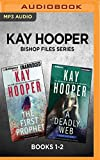 Kay Hooper Bishop Files Series: Books 1-2: The First Prophet & A Deadly Web