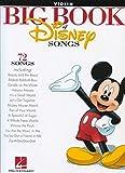 The Big Book Of Disney Songs -For Violin-: Noten für Violine
