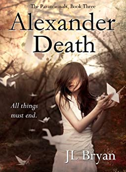 Alexander Death (The Paranormals, Book 3) by [Bryan, JL]