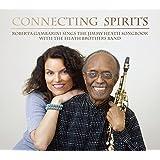Connecting Spirits: Roberta Gambarini Sings The Jimmy Heath Songbook