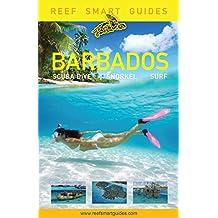 Reef Smart Guides Barbados: Scuba Dive. Snorkel. Surf.