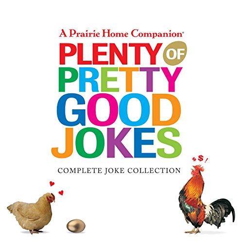 Plenty of Pretty Good Jokes (Prairie Home Companion (Audio)) by HighBridge Audio