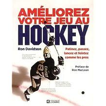 Améliorez votre jeu au hockey