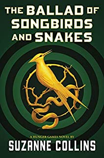 Book Cover: The Ballad of Songbirds and Snakes