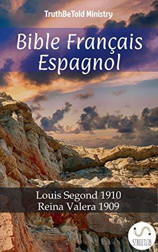 Bible Français Espagnol: Louis Segond 1910 - Reina Valera 1909 ...