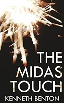 Craig and the Midas Touch (A Peter Craig International Mystery & Crime Thriller Book 4) by [Benton, Kenneth]