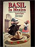 Basil in Mexico - a Basil of Baker Street