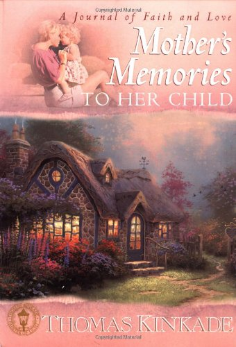 Mothers Memory Book (Mother's Memories To Her Child)