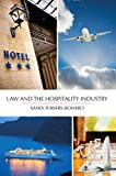 Law and the Hospitality Industry, Sandi Towers-Romero, 1611631327