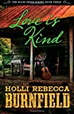 Love Is Kind, Holli Burnfield, 1497389461